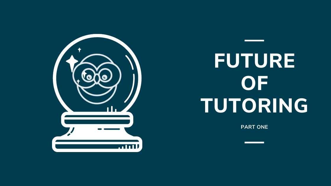 future of tutoring